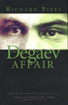 The Degaev Affair av Richard Pipes (Heftet)