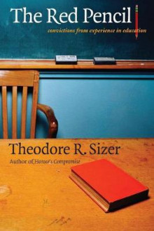 The Red Pencil av Theodore R. Sizer (Heftet)
