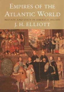 Empires of the Atlantic World av John H. Elliott (Innbundet)