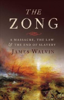 The Zong av James Walvin (Innbundet)