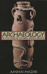 Omslag - Archaeology of the Land of the Bible: 10,000-586 B.C.E. v. 1