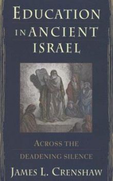 Education in Ancient Israel av James L. Crenshaw (Innbundet)
