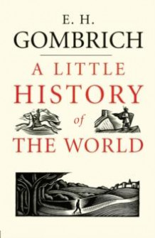 A little history of the world av Ernst H. Gombrich (Heftet)