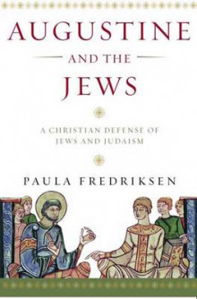 Augustine and the Jews av Paula Fredriksen (Heftet)