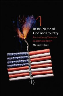 In the Name of God and Country av Michael Fellman (Heftet)