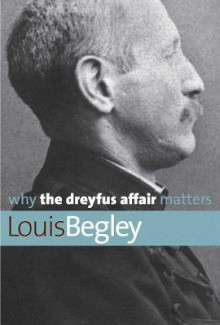 Why the Dreyfus Affair Matters av Louis Begley (Heftet)