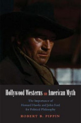 Omslag - Hollywood Westerns and American Myth