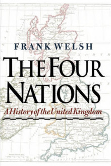 The Four Nations av Frank Welsh (Heftet)