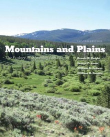 Mountains and Plains av Dennis H. Knight, George P. Jones, William A. Reiners og William H. Romme (Heftet)