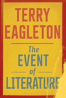 The Event of Literature av Terry Eagleton (Heftet)
