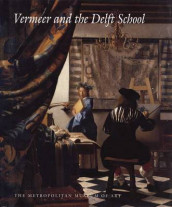 Vermeer and the Delft School av Walter Liedtke, Michiel C. Plomp og Axel Ruger (Heftet)
