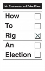 Omslag - How to Rig an Election