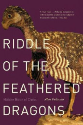 Riddle of the Feathered Dragons av Alan Feduccia (Heftet)
