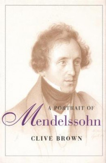 A Portrait of Mendelssohn av Clive Brown (Heftet)