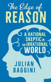 The Edge of Reason av Julian Baggini (Innbundet)