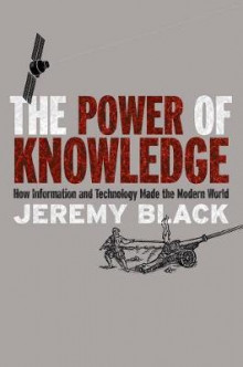 The Power of Knowledge av Professor Jeremy Black (Heftet)