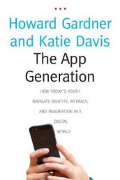 The App Generation av Katie Davis og Howard Gardner (Heftet)