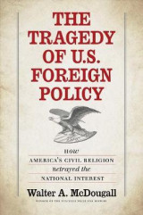 Omslag - The Tragedy of U.S. Foreign Policy