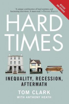 Hard Times av Tom Clark og Anthony Heath (Heftet)