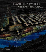 Omslag - Frank Lloyd Wright and San Francisco