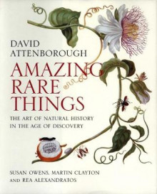 Amazing Rare Things av David Attenborough, Susan Owens, Martin Clayton og Rea Alexandratos (Heftet)