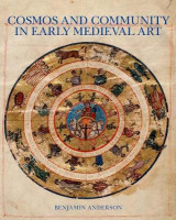 Omslag - Cosmos and Community in Early Medieval Art