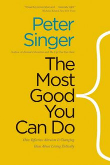 The Most Good You Can Do av Peter Singer (Heftet)