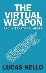 Omslag - The Virtual Weapon and International Order