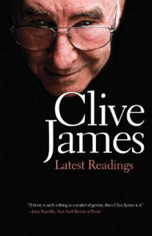 Latest Readings av Clive James (Heftet)