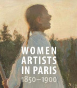 Omslag - Women Artists in Paris, 1850-1900