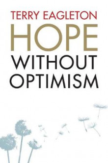 Hope Without Optimism av Terry Eagleton (Heftet)