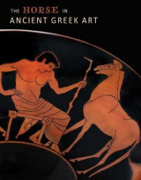 Omslag - The Horse in Ancient Greek Art