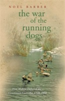 The War of the Running Dogs av Noel Barber (Heftet)