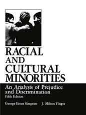 Racial and Cultural Minorities av George Eaton Simpson og J. Milton Yinger (Heftet)