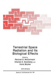 Terrestrial Space Radiation and Its Biological Effects av Horst Bucker, Percival D. McCormack og Charles E. Swenberg (Innbundet)