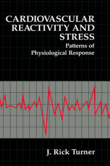 Cardiovascular Reactivity and Stress av J. Rick Turner (Innbundet)