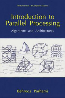 Introduction to Parallel Processing av Behrooz Parhami (Innbundet)