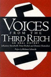 Voices From The Third Reich av Peter Pechel, Dennis Showalter og Johannes Steinhoff (Heftet)