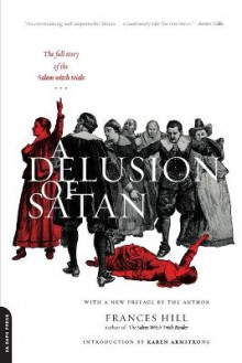 A Delusion of Satan av Frances Hill (Heftet)