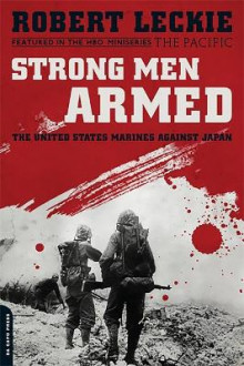 Strong Men Armed (Media tie-in) av Robert Leckie (Heftet)