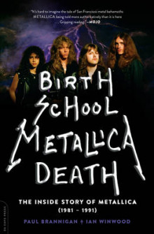 Birth School Metallica Death av Ian Winwood (Heftet)