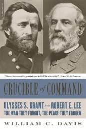 Crucible of Command av William C. Davis (Heftet)