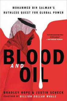 Blood and Oil av Bradley Hope og Justin Scheck (Innbundet)