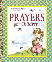 Prayers for Children av Eloise Wilkin (Innbundet)