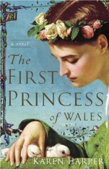 First Princess of Wales, the av Karen Harper (Heftet)