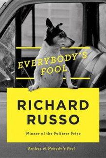 Everybody's Fool av Richard Russo (Innbundet)