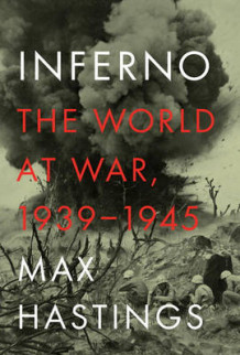 Inferno av Sir Max Hastings (Innbundet)