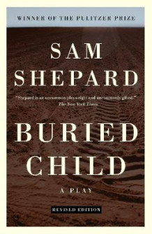 Buried Child av Mr Sam Shepard (Heftet)