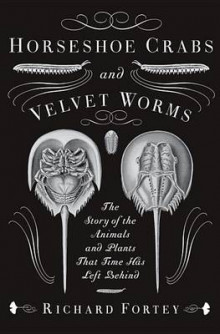 Horseshoe Crabs and Velvet Worms av Richard Fortey (Heftet)