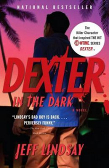 Dexter in the Dark av Jeff Lindsay (Heftet)